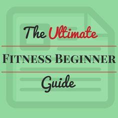 #fitness The Ultimate fitness beginner guide #running #health #fitspo #motivation