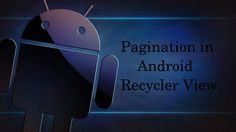 #Pagination in #Android #Recyclerview.   http://findnerd.com/list/view/Pagination-in-android-recyclerview/16862/