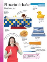 Bathroom (El cuarto de baño) themed vocabulary -- Introduce Spanish vocabulary for items found in the bathroom.    Get the printable from TeacherVision: http://www.teachervision.fen.com/spanish-language/printable/70408.html
