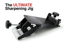 The Ultimate Sharpening Jig - Sharp Tools, Fast & Easy