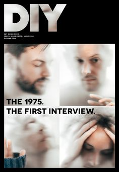 The 1975 are on the cover of the new issue of DIY! Magazine Design Inspiration, Magazine Layout Design, Book And Magazine, Issue Magazine, Magazine Wall, Magazine Covers, Diy Magazin, Everybody Talks, Toms