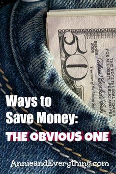 Looking for more ways to save money? Have you overlooked the obvious one?