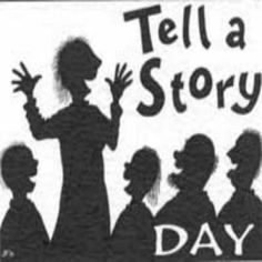 04/27/14.  Tell a Story Day.