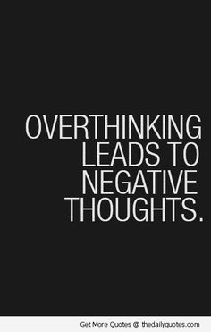 Don't overthink.