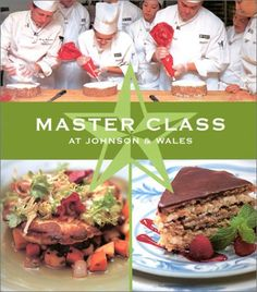 Master Class at Johnson & Wales: Recipes from the Public Television Series (PBS Cooking) (PBS Cooking) by Bristol Publishing Enterprises 2002