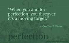 Image result for Sayings About Perfection