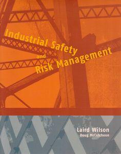 WILSON, Laird. Industrial safety and risk management. Co-autoria de Doug McCutcheon. Aberta: University of Alberta Press, 2003. xx, 171 p. Inclui bibliografia; il. tab. quad.; 25x20cm. ISBN 0888643942.  Palavras-chave: SEGURANCA INDUSTRIAL; GESTAO DE RISCOS; SEGURANCA DO TRABALHO.   CDU 62-783 / W749i / 2003