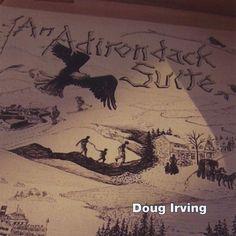 Doug Irving - An Adirondack Suite