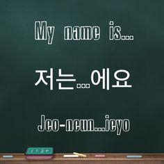 Learning Korean / greetings / my name is...