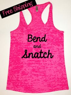 Workout Tank. Bend and Snatch. Crossfit Tank. Fitness Tank. Funny Tank. Running Tank. Exercise Clotihing. Free Shipping.
