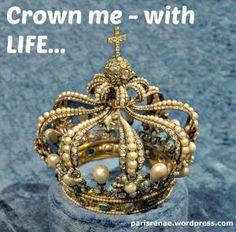 """""""Be faithful, even to the point of death, and I will give you the crown of life."""" (Revelation 2:10 NIV)"""