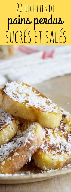 20 sweet or savory French toast recipes - - French Toast - French Recipes Baguette, Tostadas, Savoury French Toast, Cuisine Diverse, Bread And Butter Pudding, Brunch Buffet, Sweet Recipes, French Recipes, German Recipes