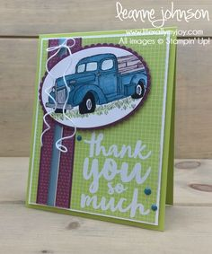 Truckful of Thanks | Stampin\' Up! | Country Livin\' | Thankful Thoughts #literallymyjoy #truck #oldtruck #thanks #thankful #thankyou #LemonLimeTwist #TuttiFrutti #2018OccasionsCatalog #20172018AnnualCatalog