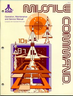 Beautiful graphic design for the Atari Missile Command manual. Vintage Video Games, Classic Video Games, Retro Video Games, Vintage Games, Video Game Art, Atari Video Games, Bartop Arcade, Retro Arcade Games, Pc Engine
