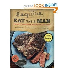 Eat Like a Man: The Only Cookbook a Man will ever need! Great Valentines gift idea! I know Mark neeeeeeddds this. $19.24