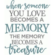 Silhouette Design Store - View Design when someone you love becomes memory phrase Phrase Cute, Sign Quotes, Me Quotes, Stencil, Card Sayings, Memories Quotes, Silhouette Design, Silhouette Cameo, When Someone