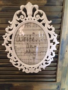 Shabby chic frame  Write on me  Dry erase