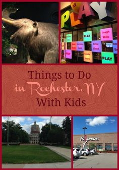 Fun, family friendly things to do in Rochester, NY with kids including museums, the science center, and more!