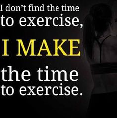 I don't find the time to #exercise...  #workout #workhard #trainhard #fit #fitness #health #healthy
