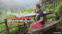 Money & Mastery: Inside the Mind of Affiliate Marketing Superstar Charle...