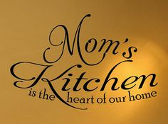 Mom's kitchen is the heart of the home b1 wall by wallvinyldesigns, $24.00