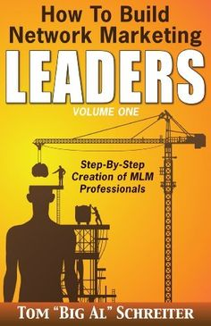 FREE TODAY!  I love Tom's books!  How to Build Network Marketing Leaders Volume One: Step-by-Step Creation of MLM Professionals, http://www.amazon.com/dp/B00J48G09Y/ref=cm_sw_r_pi_awdm_9ZAltb00F07BV