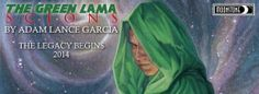 Author Adam Lance Garcia talks Green Lama: Scions on the Earth Station One podcast and braves The Geek Seat.   http://esopodcast.com/adam-lance-garcia-brings-the-green-lama-to-moonstone/