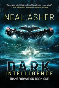 Dark Intelligence (Excerpt) by Neal Asher | Tor.com - Dark Intelligence is the explosive first novel in a brand new trilogy from military SF master Neal Asher and a new chapter in his epic Polity universe. Dark Intelligence is available now in the UK from Tor UK, and publishes February 3rd in the US from Night Shade Books.