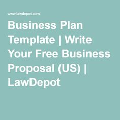 Business Plan Template   Write Your Free Business Proposal (US)   LawDepot