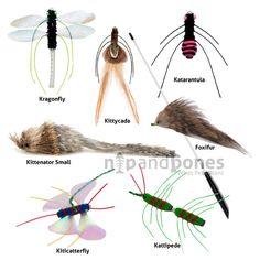 แมลงของปลอม ใช้เคลื่อนย้ายไปมาเพื่อให้แมวตะครุป Price: $12.00  http://www.nipandbones.com/neko-flies-bug-cat-toys.html
