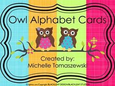 Owl Themed Alphabet Poster Cards ***Perfect for your Owl-Themed Classroom***Two versions available in this pack:Smaller scale (2 letters per page)Larger scale (1 letter per page)
