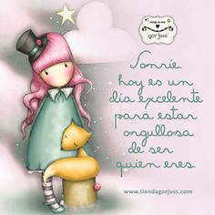 Good Day Quotes: frases y dibujos Gorjuss - Quotes Sayings Good Day Quotes, Amazing Quotes, Quote Of The Day, Me Quotes, Quotes En Espanol, Uplifting Thoughts, Mr Wonderful, Good Morning Good Night, Live Happy