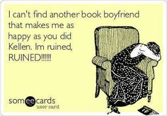<3...Wow this makes me feel like I'm cheating on Kellen, with Travis Maddox, Christian Grey, and several others, lol Doesn't make it any less true. I love Kellen!