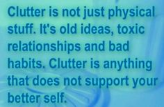 Minimalism •~• Clutter is not just physical stuff.