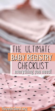 """It's important you start your baby registry early on to get all the baby goods you need! Click the pin to read ' The Ultimate Baby Registry Checklist 