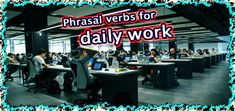 Phrasal verbs for movement go up/down = something increases or decreases, with no direct object coming after. English Class, English Lessons, Pissed Off, Telephone, Something To Do, Internet, Phone