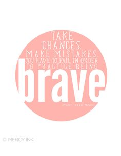 Inspirational Print - Live Brave Mary Tyler Moore Quote via Etsy.