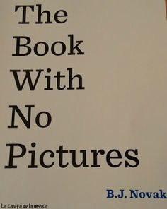 La casita de la mosca: The book with no pictures (El libro sin dibujos)
