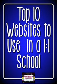 A list and descriptions of the top 10 websites for 1:1 schools and why they are great to use in the classroom.