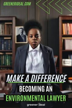 If you are interested in law, the environment, and being part of an exciting new field, becoming an environmental lawyer may be the perfect career choice for you. You Can You Really Make A Difference. #career #environment #lawyer #lawyers #environmentlaw #greenerideal #GoGreen #GreenLivingTips #MakeADifference #Greenerideal @Greenerideal