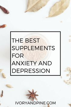 anxiety | depression | holistic health | supplements | natural treatment | mental health | self care | mental health treatment | mental health support | natural medicine for anxiety and depression