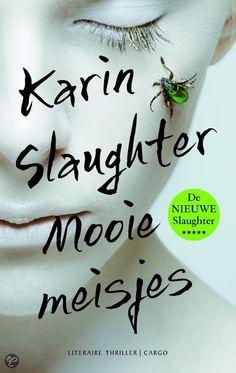 Mooie meisjes - Karin Slaughter - ISBN 9789023491095. Wanneer op het nieuws melding wordt gemaakt van een vermist meisje, moet Claire Scott ongewild terugdenken aan haar eigen zusje. Zij verdween twintig jaar geleden, en het mysterie is nooit opgelost. Maar als...GRATIS VERZENDING IN BELGIË - BESTELLEN BIJ TOPBOOKS VIA BOL COM OF VERDER LEZEN? DUBBELKLIK OP BOVENSTAANDE FOTO!
