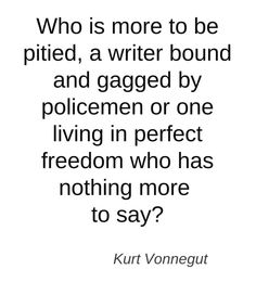 Famous Author Quotes, Faith Quotes Inspiration Words, Writers Wisdom, Writers Author, Vonnegut Speak, Quotes Writers, Interesting Quotes, Perfect Quotes, ...