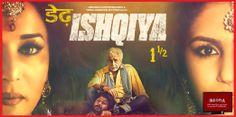 Watch Dedh ishqiya exclusive on indopia.com !!