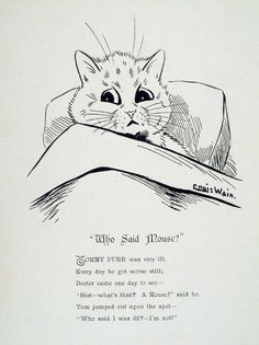 """""""who said mouse? a mouse! Cute Cats And Dogs, Cool Cats, Cats And Kittens, Crazy Cat Lady, Crazy Cats, Louis Wain Cats, Cat Coloring Page, Kinds Of Cats, Vintage Cat"""