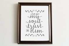 Let Go My Soul and Trust in Him Home Decor by KrilynCraftology