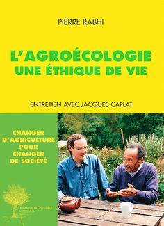 Pierre Rabhi invite à prendre le tournant de l'agroécologie