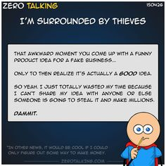 I'm surrounded by thieves #ZeroTalking
