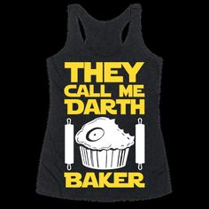 I am a cooking lord. All my followers on the dark side of the oven know me only as Darth Baker. I am strong with the dark side of the oven force. The light side fears me and my strength. If you too are adept at baking cookies, muffins cakes, and cupcakes than this fun star themed darth baker shirt is perfect for your nerdy, geeky baking needs! | HUMAN