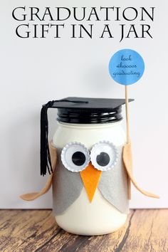 DIY Owl graduation gift in a jar.  Pinned by www.myowlbarn.com